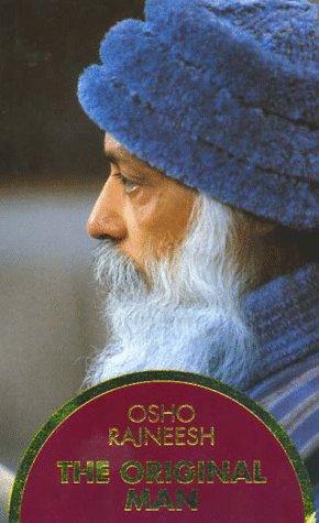 The Original Man (3893380566) by Osho; Osho Rajneesh