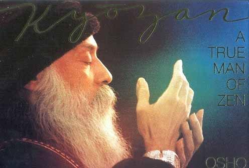 Kyozan: A True Man of Zen: Rajneesh, Bhagwan Shree