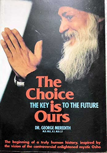9783893380831: Choice Is Ours: The Key to the Future