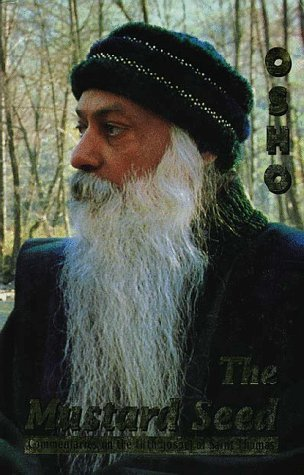 The Mustard Seed : Commentaries on the: Osho