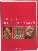 9783893400454: Das große Heiligenlexikon . Clemens Jöckle