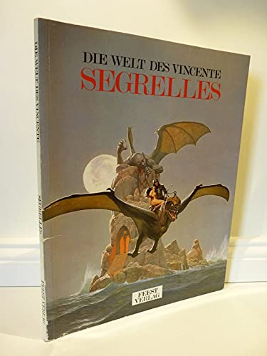 9783893431502: Die Welt des Vincente Segrelles