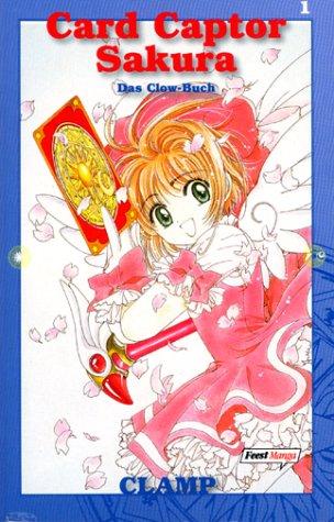 9783893438006: Card Captor Sakura 01: Das Clow-Buch.