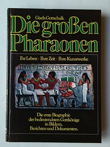 9783893500789: Die grossen Pharaonen