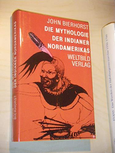 9783893501434: Die Mythologie der Indianer Nordamerikas