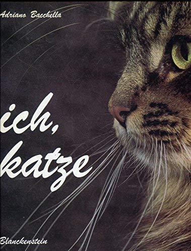 Ich, Katze. Sonderausgabe: Adriano Bacchella