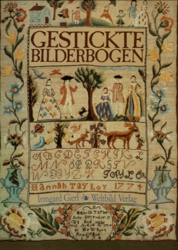 9783893503919: Gestickte Bilderbogen. Alte Mustertücher aus Museen und Privatbesitz