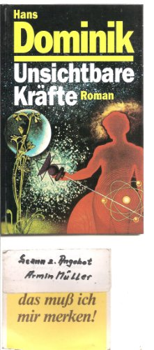 Unsichtbare Kräfte (Livre en allemand): Hans Dominik