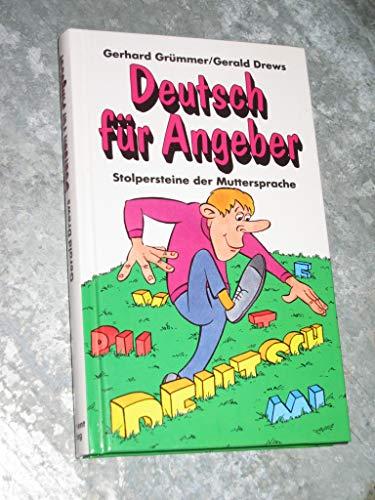 9783893505050: Deutsch für Angeber. Stolpersteine der Muttersprache