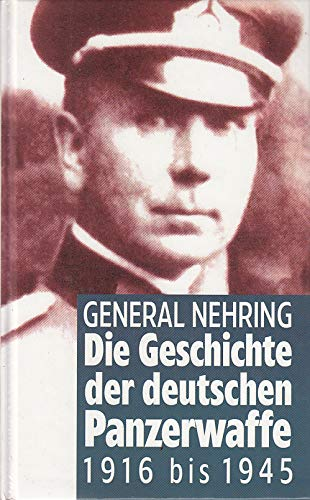 Die Geschichte Der Deutschen Panzerwaffe 1916 1945 Abebooks border=