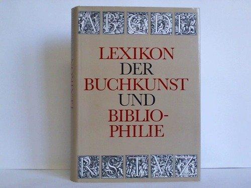 Lexikon der Buchkunst und Bibliophilie: Karl Klaus (Hrsg.)