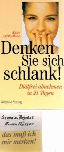 9783893509676: Denken Sie Sich Schlank (Think and Be Slim)
