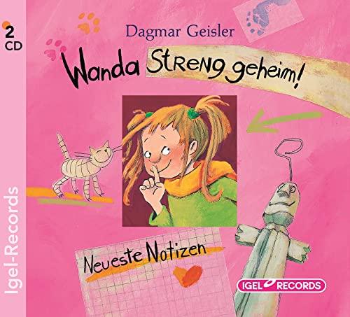 Wanda - Streng geheim! Neueste Notizen: Dagmar Geisler