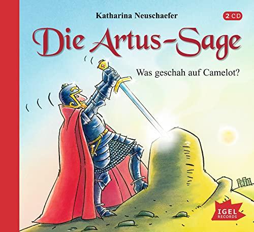 9783893533671: Die Artus-Sage - Was geschah auf Camelot?