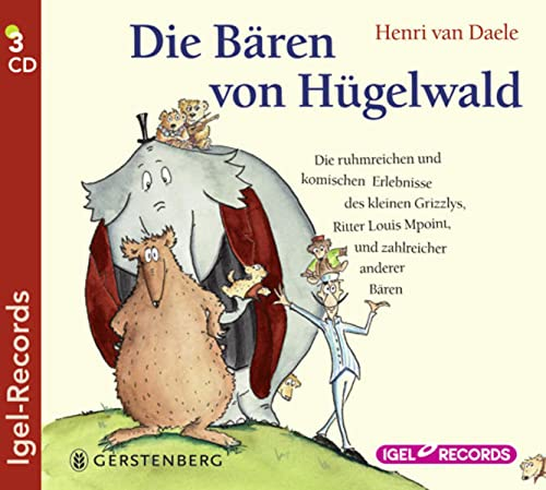 Die B�¤ren von H�¼gelwald: Die ruhmreichen und ...