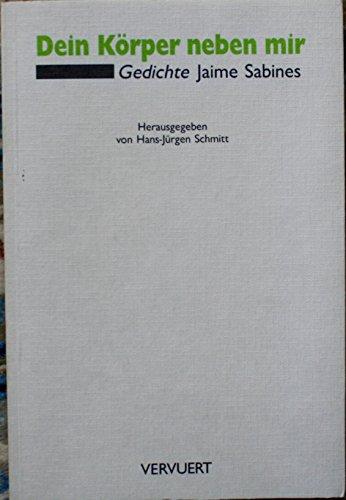 9783893543113: Dein Körper neben mir: Gedichte. Zweisprachig (Livre en allemand)