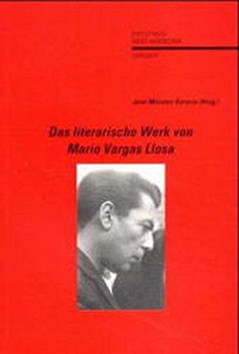Das literarische Werk von Mario Vargas Llosa: Jose Morales Saravia