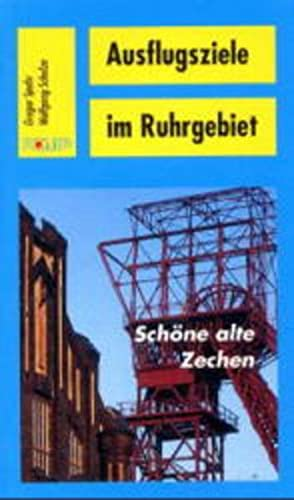 9783893551378: Sch�ne alte Zechen: Der Revierfreizeitf�hrer