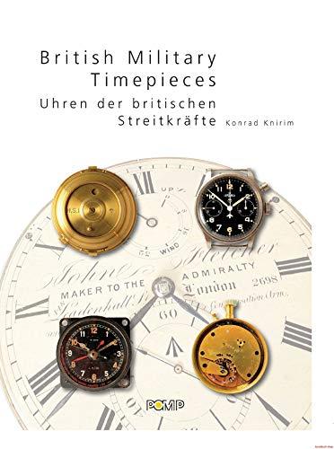 British Military Timepieces / Uhren der britischen: Knirim (Konrad)