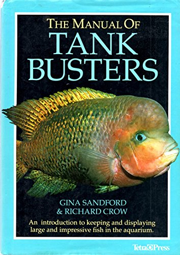 The Manual of Tank Busters: Sandford, Gina; Crow, Richard