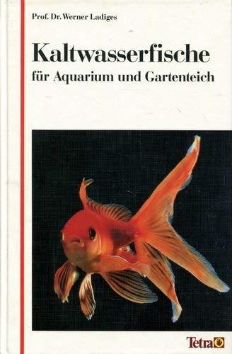 9783893561063: Kaltwasserfische in Aquarium und Gartenteich