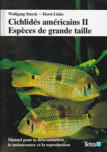 9783893561476: Cichlid�s am�ricains II - Esp�ces de grande taille