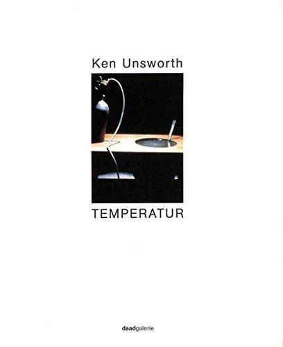 Ken Unsworth, Temperatur : 1. November -: Unsworth, Ken [Ill.]