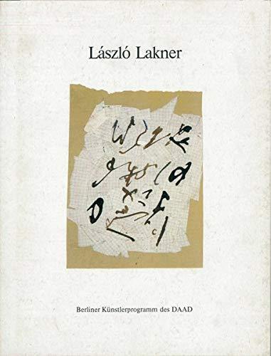 László Lakner : Papierarbeiten, Objekte & 3: Lakner, László (Ill.):