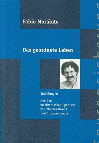 9783893571055: Das geordnete Leben: Erzählungen. Doppelband (Livre en allemand)