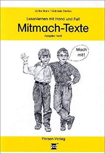 9783893581306: Lesenlernen mit Hand und Fuss - Mitmach-Texte. Ein mehrdimensionaler Leselehrgang im handlungsorientiertenStationsverlauf / Ausgabe Nord