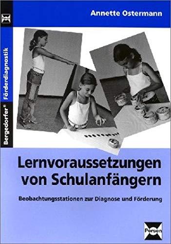 9783893588756: Lernvoraussetzungen von Schulanf�ngern: Beobachtungsstationen zur Diagnose und F�rderung
