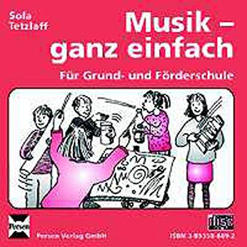 9783893588893: Musik - ganz einfach. CD: Fur Grund- und Forderschule