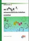 9783893609604: Mit LATEX wissenschaftliche Arbeit erstellen