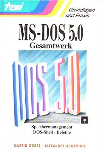9783893620012: MS-DOS 5.0 Gesamtwerk. Speichermanagement, DOS-Shell, Befehle