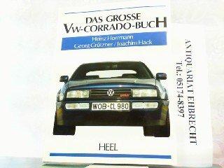 9783893651870: Das grosse VW-Corrado-Buch