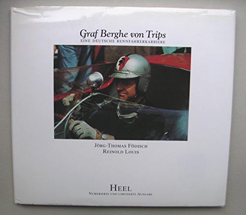 9783893652723: Eine deutsche Rennfahrerkarriere. Wolfgang Graf Berghe von Trips