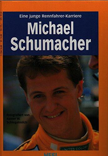 9783893653072: Michael Schumacher. Eine junge Rennfahrerkarriere
