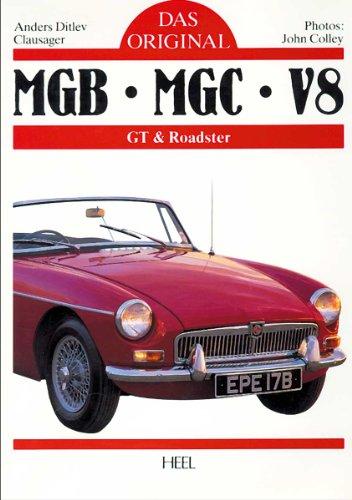 9783893653911: MGB, MGC und V8. Das Original: GT und Roadster