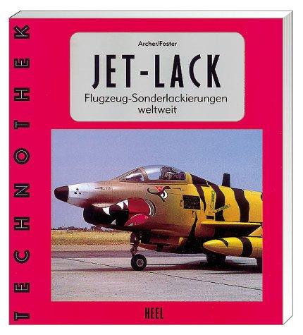 9783893654062: Jet - Lack. Flugzeug- Sonderlackierungen weltweit
