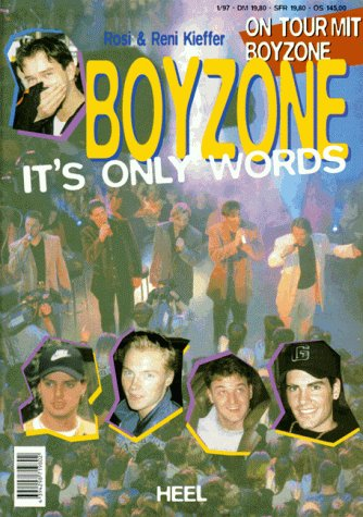 Boyzone, It's only Words : On Tour mit Boyzone