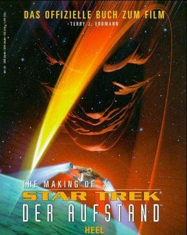 9783893657346: The making of Star Trek: der Aufstand : [das offizielle Buch zum Film]