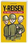 9783893659289: Y Reisen: Der Kleine Bundeswehr Ratgeber