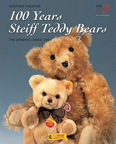 9783893659548: 100 Years Steiff Teddy Bears