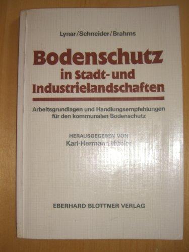 Bodenschutz in Stadt- und Industrielandschaften. Arbeitsgrundlagen und: Hübler, Karl-Hermann (Hrsg.)