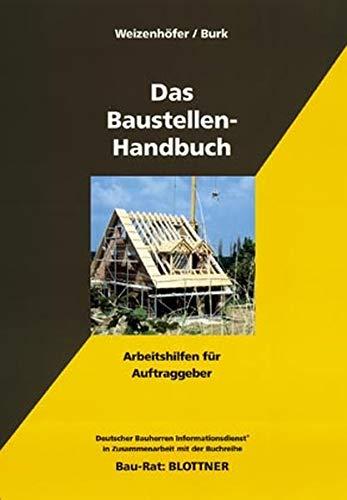 9783893670925: Das Baustellen-Handbuch: Arbeitshilfen für Auftraggeber