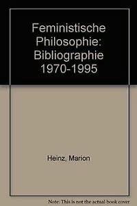 Feministische Philosophie: Bibliographie 1970-1995 (German Edition): n/a