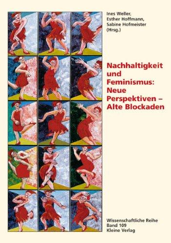 9783893702985: Nachhaltigkeit Und Feminismus: Neue Perspektiven, Alte Blockaden
