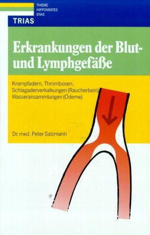 Erkrankungen der Blut- und Lymphgefäße: Salzmann, Peter: