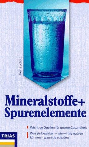 9783893733606: Mineralstoffe und Spurenelemente