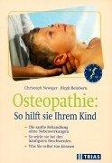 9783893735457: Osteopathie, so hilft sie Ihrem Kind